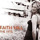 Faith Hill The Hits [cd Original Lacrado De Fabrica]